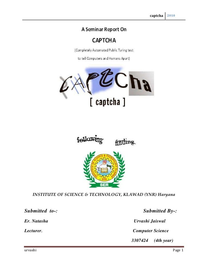 captcha   2010         INSTITUTE OF SCIENCE & TECHNOLOGY, KLAWAD (YNR) Haryana   Submitted to-:                           ...