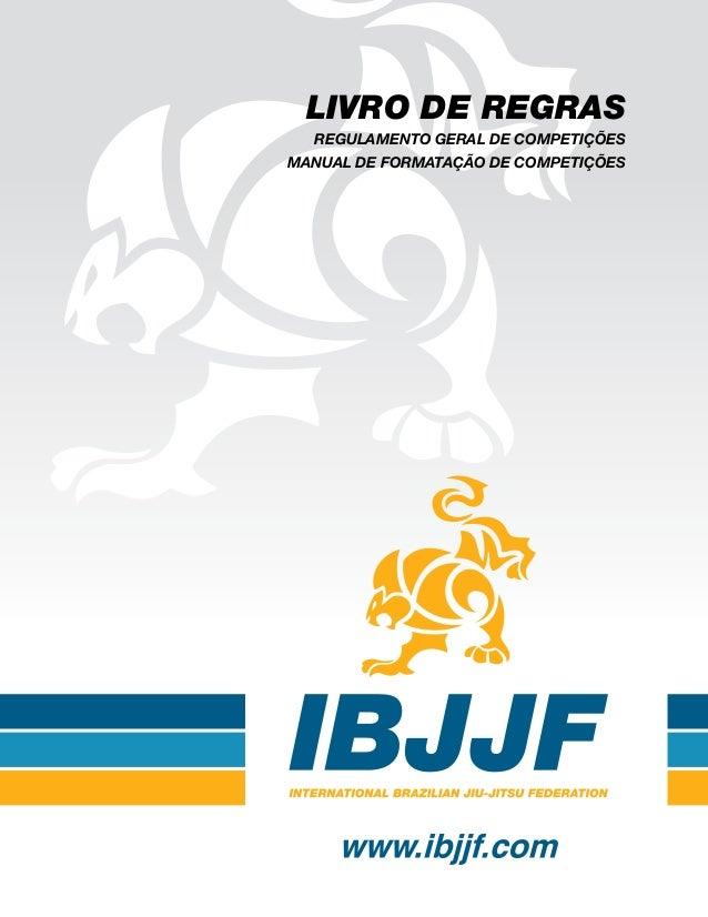 LIVRO DE REGRAS REGULAMENTO GERAL DE COMPETIÇÕES MANUAL DE FORMATAÇÃO DE COMPETIÇÕES