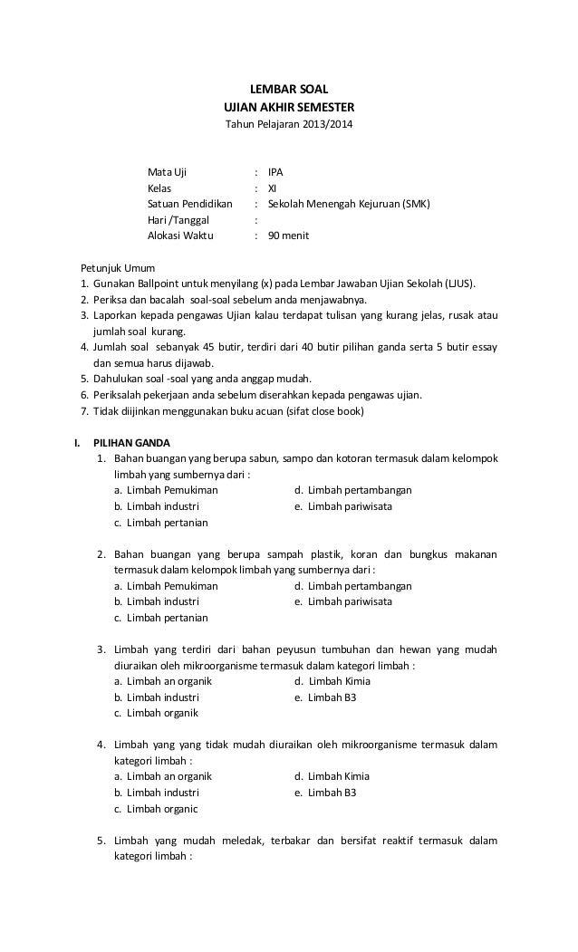 LEMBAR SOAL UJIAN AKHIR SEMESTER Tahun Pelajaran 2013/2014  Mata Uji Kelas Satuan Pendidikan Hari /Tanggal Alokasi Waktu  ...