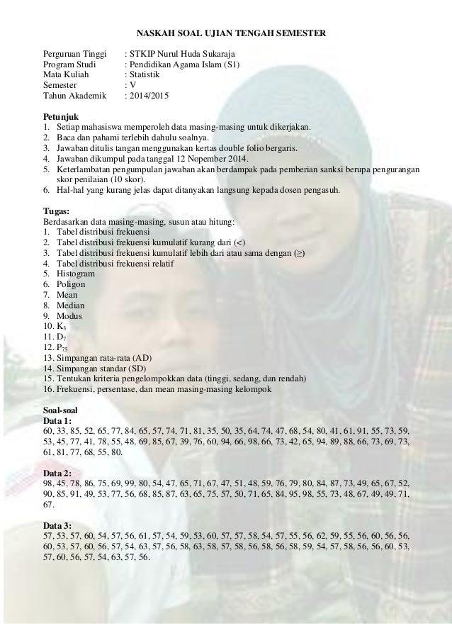 NASKAH SOAL UJIAN TENGAH SEMESTER Perguruan Tinggi : STKIP Nurul Huda Sukaraja Program Studi : Pendidikan Agama Islam (S1)...