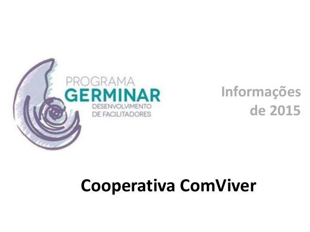 Informações de 2015 Cooperativa ComViver