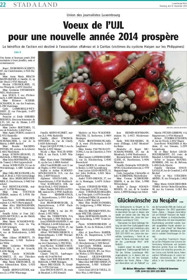 22  STA D A L A N D  Luxemburger Wort Dienstag, den 31. Dezember 2013  Union des journalistes Luxembourg  Voeux de l'UJL p...