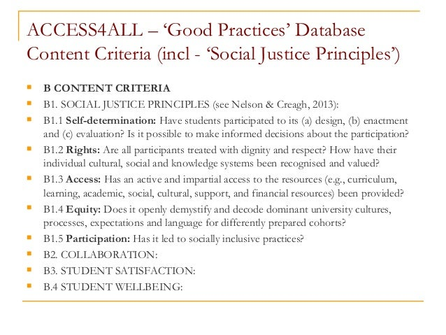 ACCESS4ALL – 'Good Practices' Database Content Criteria (incl - 'Social Justice Principles')  B CONTENT CRITERIA  B1. SO...