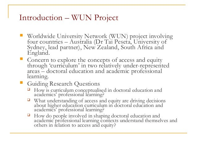 Introduction – WUN Project  Worldwide University Network (WUN) project involving four countries – Australia (Dr Tai Peset...