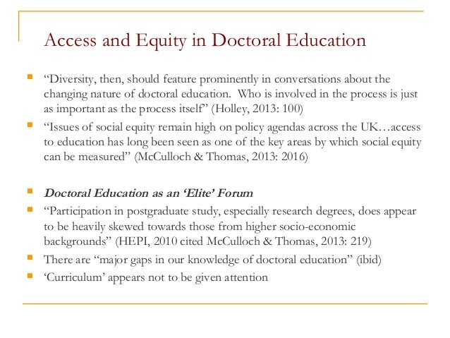 """Access and Equity in Doctoral Education  """"Diversity, then, should feature prominently in conversations about the changing..."""