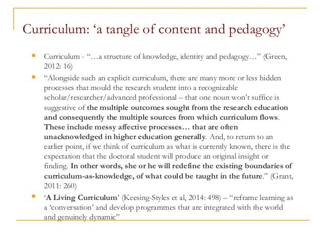 """Curriculum: 'a tangle of content and pedagogy'  Curriculum - """"…a structure of knowledge, identity and pedagogy…"""" (Green, ..."""