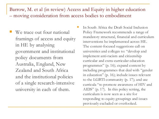 Barrow, M. et al (in review) Access and Equity in higher education – moving consideration from access bodies to embodiment...