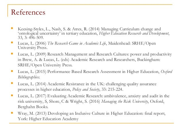 References  Keesing-Styles, L., Nash, S. & Atres, R. (2014) Managing Curriculum change and 'ontological uncertainty' in t...