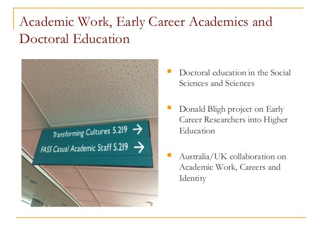 Academic Work, Early Career Academics and Doctoral Education  Doctoral education in the Social Sciences and Sciences  Do...