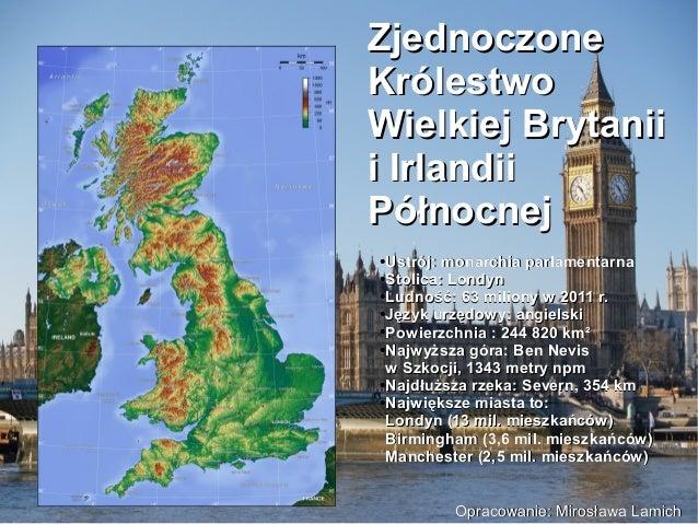 ZjednoczoneZjednoczone KrólestwoKrólestwo Wielkiej BrytaniiWielkiej Brytanii i Irlandiii Irlandii PółnocnejPółnocnej ● Ust...