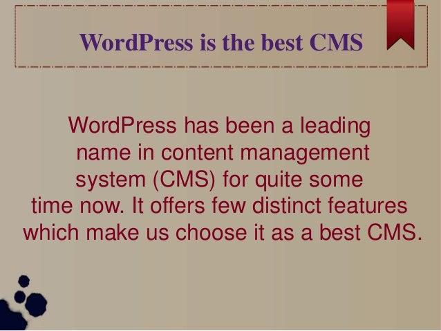 Wordpress is the best CMS Slide 2