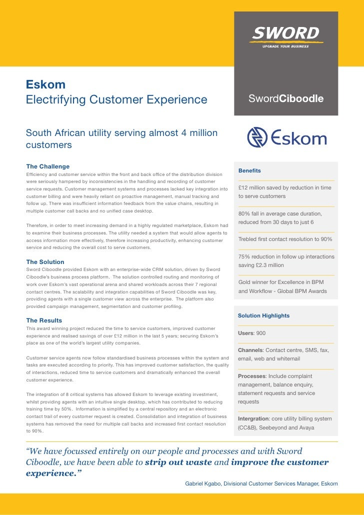 Eskom Electrifying Customer Experience  South African utility serving almost 4 million customers  The Challenge           ...