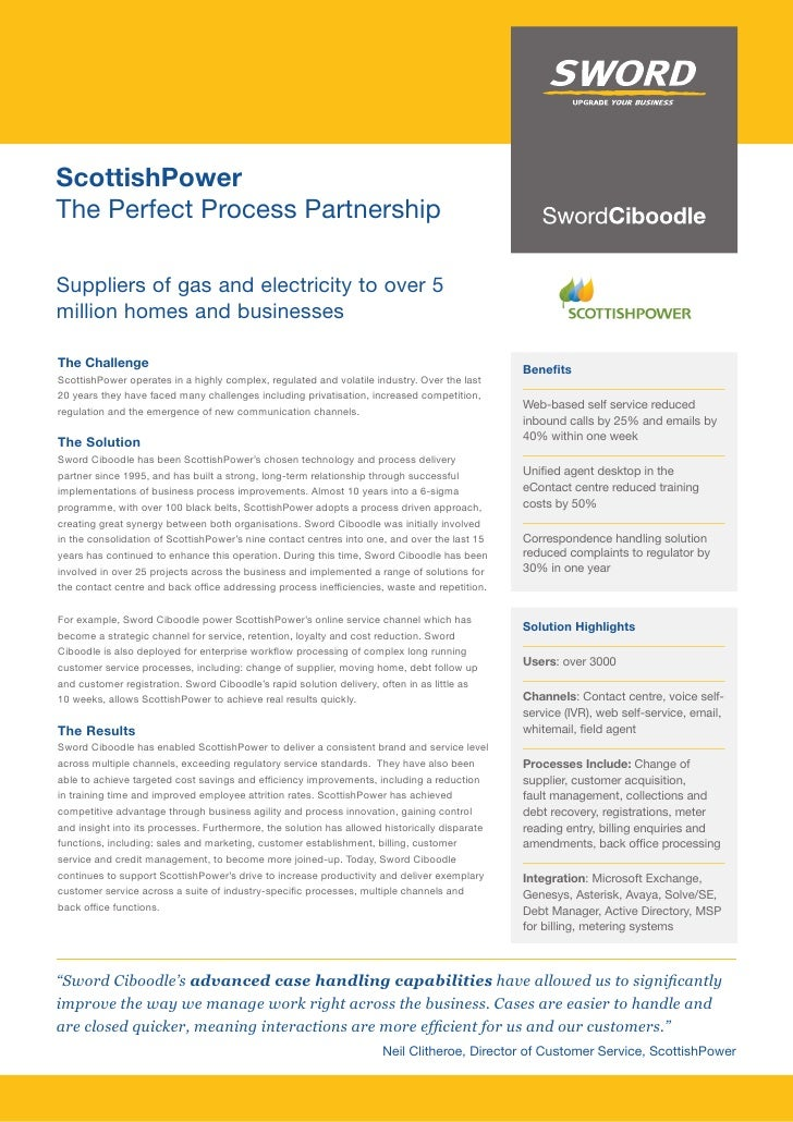 ScottishPower The Perfect Process Partnership  Suppliers of gas and electricity to over 5 million homes and businesses  Th...
