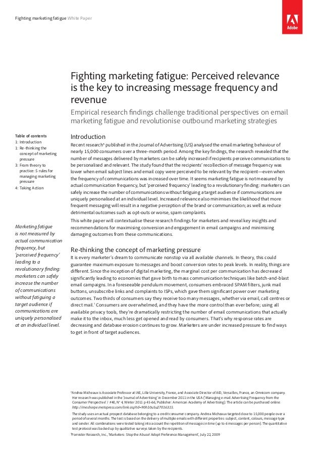 Fighting marketing fatigue White Paper Fighting marketing fatigue: Perceived relevance is the key to increasing message fr...