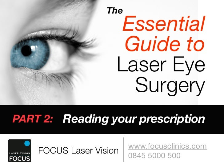 The                       Essential                       Guide to                      Laser Eye                        S...