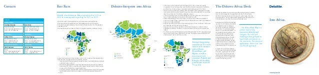 Deloitte footprint into Africa  Growth of sub-Saharan Africa is projected at 5.3% in 2012. It is anticipated to pick up to...