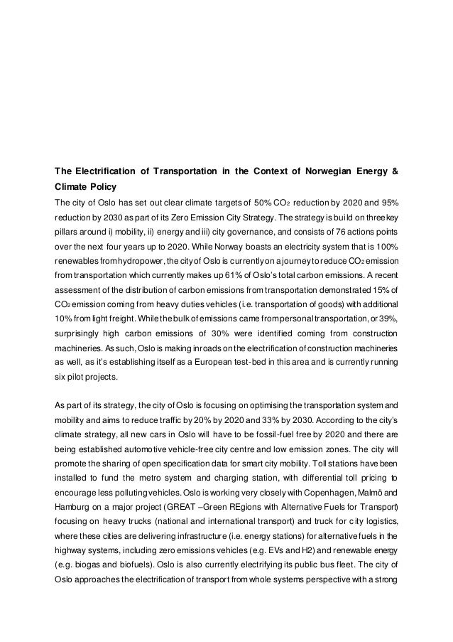 The Electrification of Transportation in the Context of Norwegian Energy & Climate Policy The city of Oslo has set out cle...