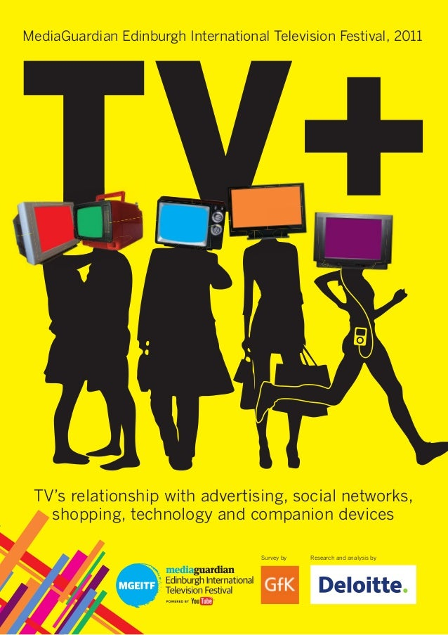 MediaGuardian Edinburgh International Television Festival, 2011  TV's relationship with advertising, social networks, shop...