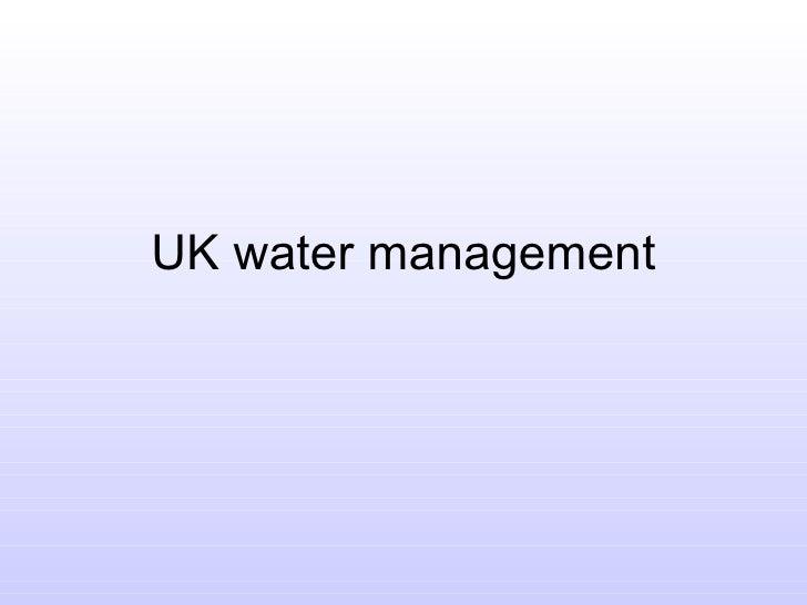 UK water management