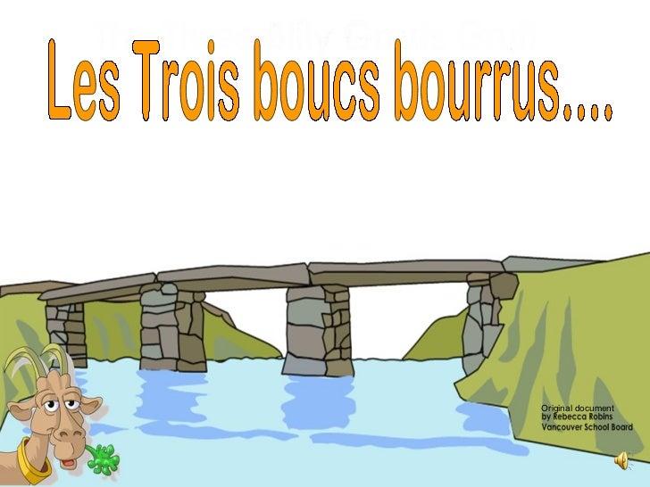 Original document   Les Trois boucs bourrus....