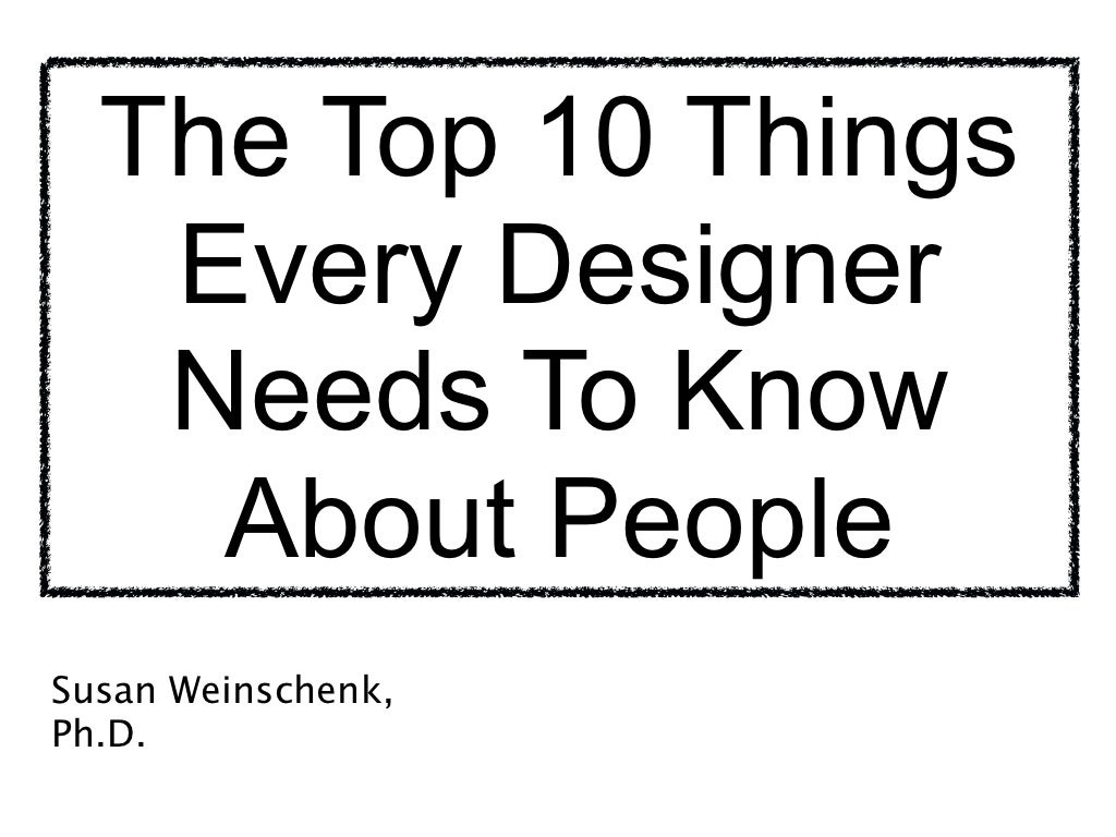 Top 10 Things Every Designer Needs To Know About People
