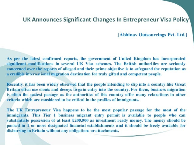 UK Announces Significant Changes In Entrepreneur Visa Policy [Abhinav Outsourcings Pvt. Ltd.] As per the latest confirmed ...