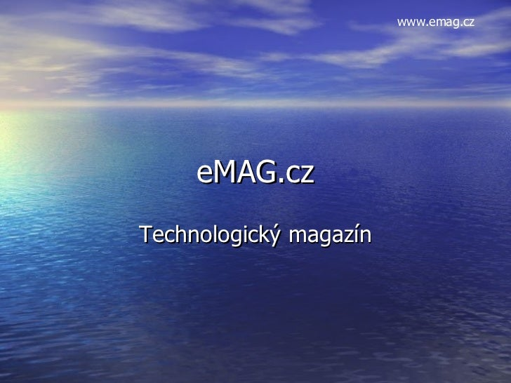 eMAG.cz Technologický magazín www.emag.cz