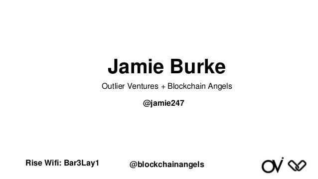 Blockchain Angels & UK Business Angels Association Oct 16 Slide 3