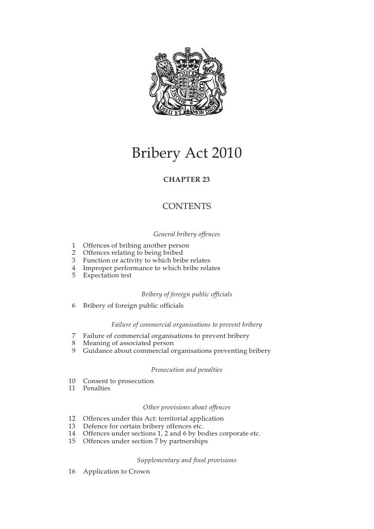 Bribery Act 2010                                  CHAPTER 23                                    CONTENTS                  ...