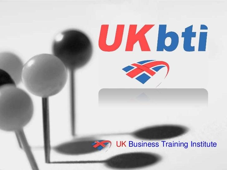 UK Business Training Institute<br />