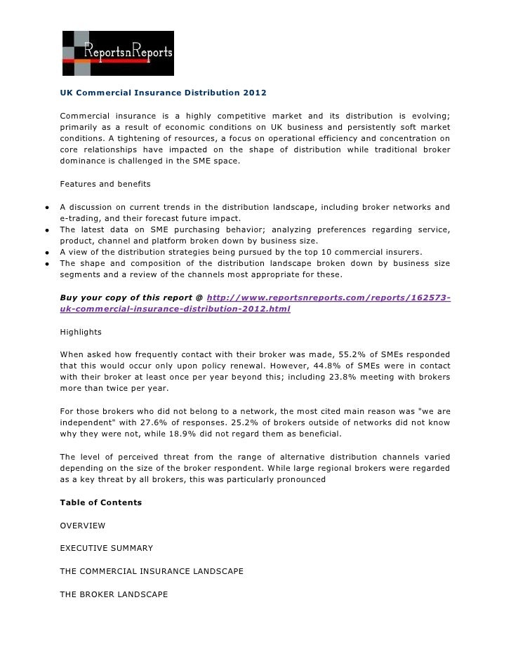 UK Commercial Insurance Distribution 2012Commercial insurance is a highly competitive market and its distribution is evolv...