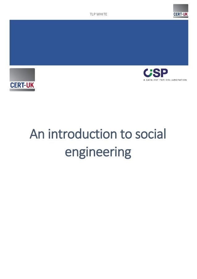 TLP WHITE 1. An introduction to social engineering