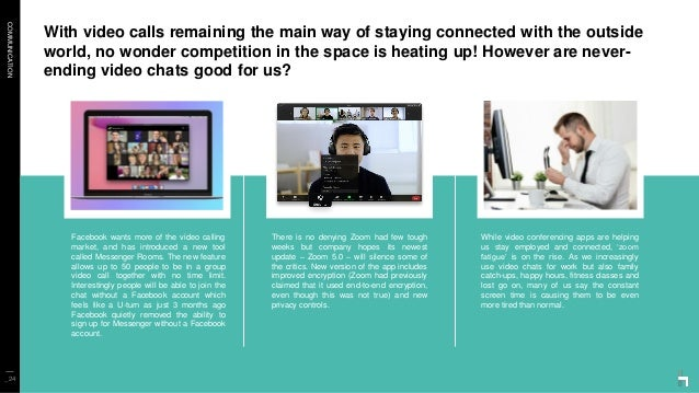 COMMUNICATION With video calls remaining the main way of staying connected with the outside world, no wonder competition i...