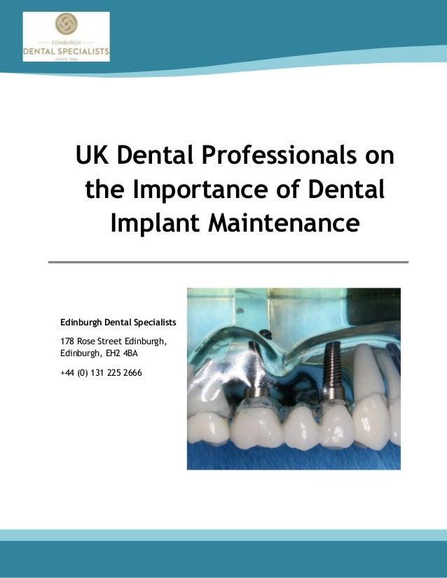UK Dental Professionals on the Importance of Dental Implant Maintenan…