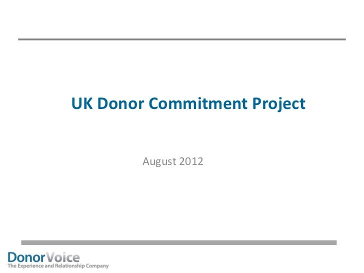 UK Donor Commitment Project        August 2012