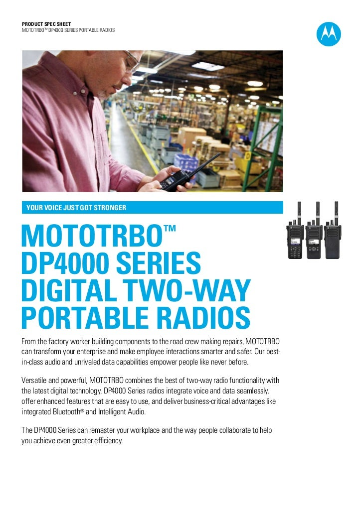 PRODUCT SPEC SHEETMOTOTRBO™ DP4000 SERIES portablE RADIOS YOUR VOICE JUST GOT STRONGERMOTOTRBO                            ...