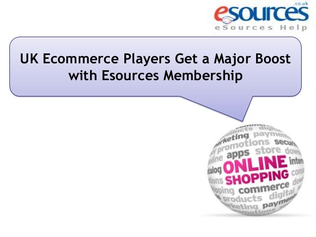 UK Ecommerce Players Get a Major Boost with Esources Membership