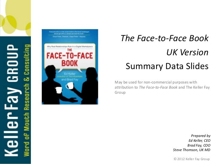 The Face-to-Face Book              UK Version    Summary Data SlidesMay be used for non-commercial purposes withattributio...