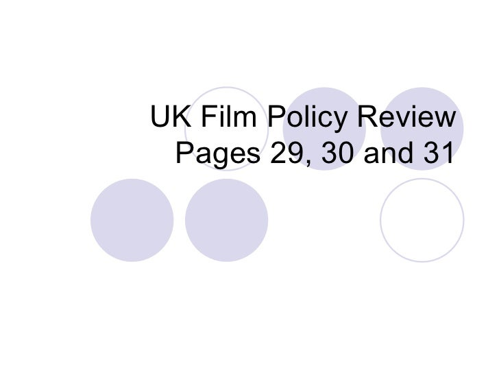 UK Film Policy Review Pages 29, 30 and 31