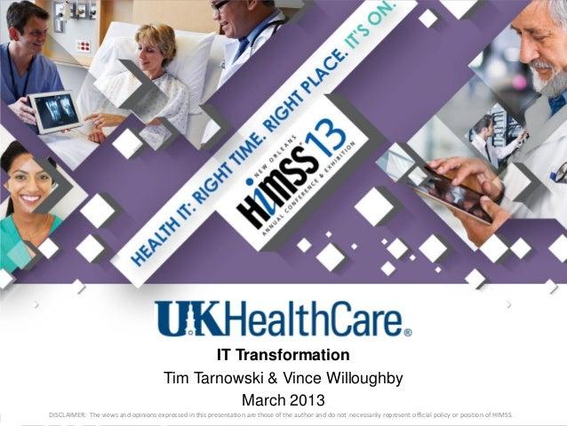 IT Transformation                                       Tim Tarnowski & Vince Willoughby                                  ...