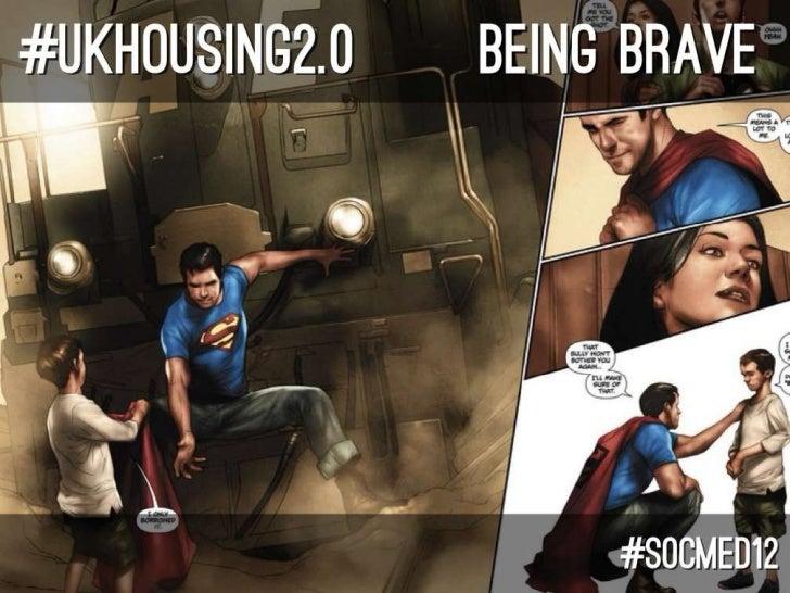 Being Brave - #UKhousing2.0