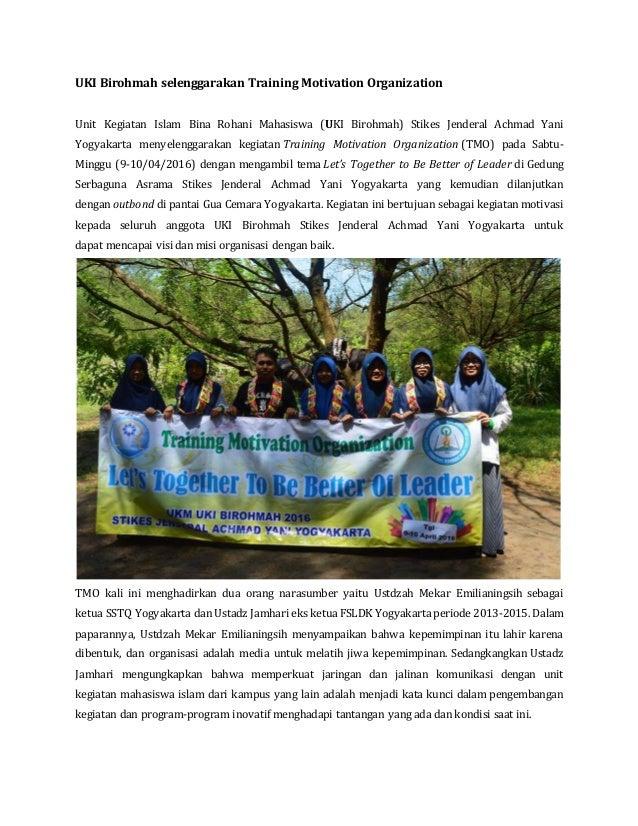 UKI Birohmah selenggarakan Training Motivation Organization Unit Kegiatan Islam Bina Rohani Mahasiswa (UKI Birohmah) Stike...