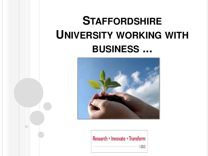 Staffordshire University working with business ...<br />