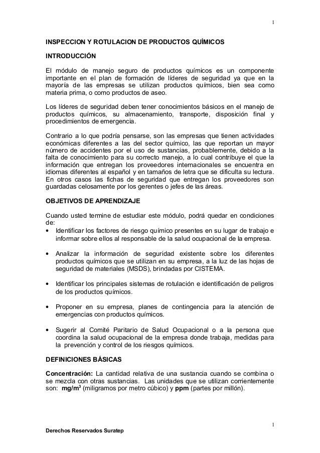 INSPECCION Y ROTULACION DE PRODUCTOS QUÍMICOS INTRODUCCIÓN El módulo de manejo seguro de productos químicos es un componen...