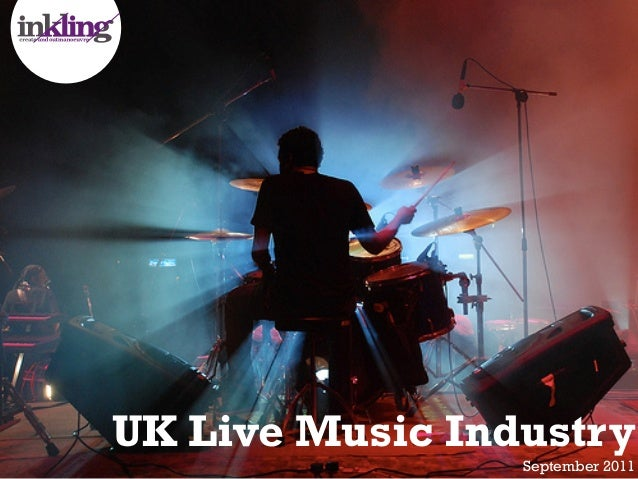 UK Live Music Industry                 September 2011