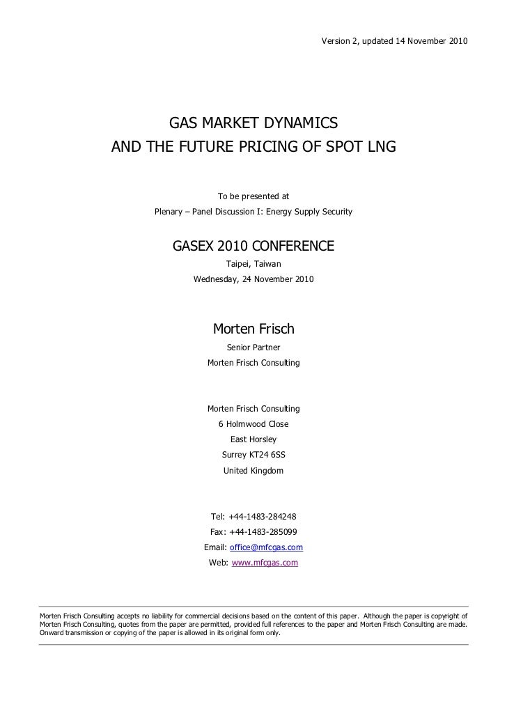 Version 2, updated 14 November 2010                                          GAS MARKET DYNAMICS                       AND...