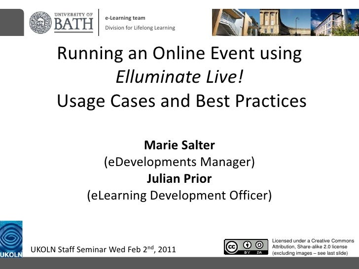 e-Learning team<br />Division for Lifelong Learning<br />Running an Online Event using Elluminate Live! Usage Cases and Be...