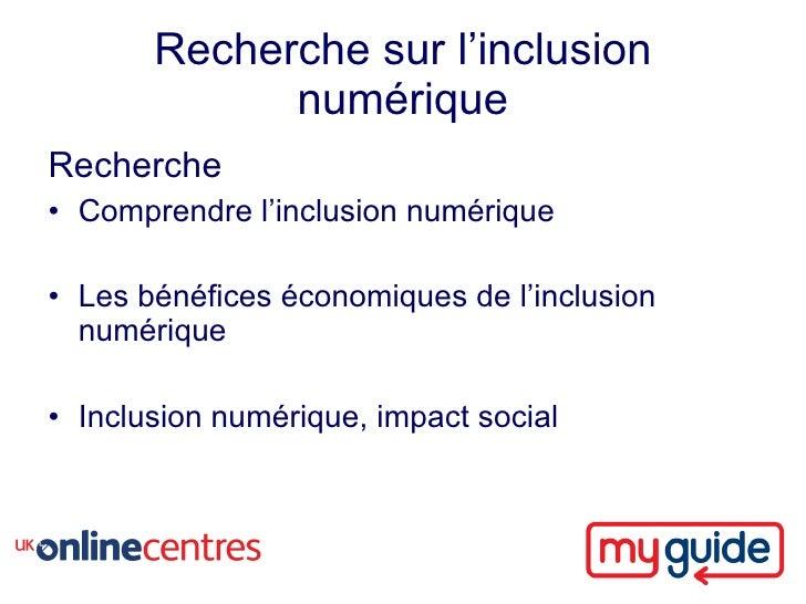 Recherche sur l'inclusion              numérique Recherche • Comprendre l'inclusion numérique  • Les bénéfices économiques...