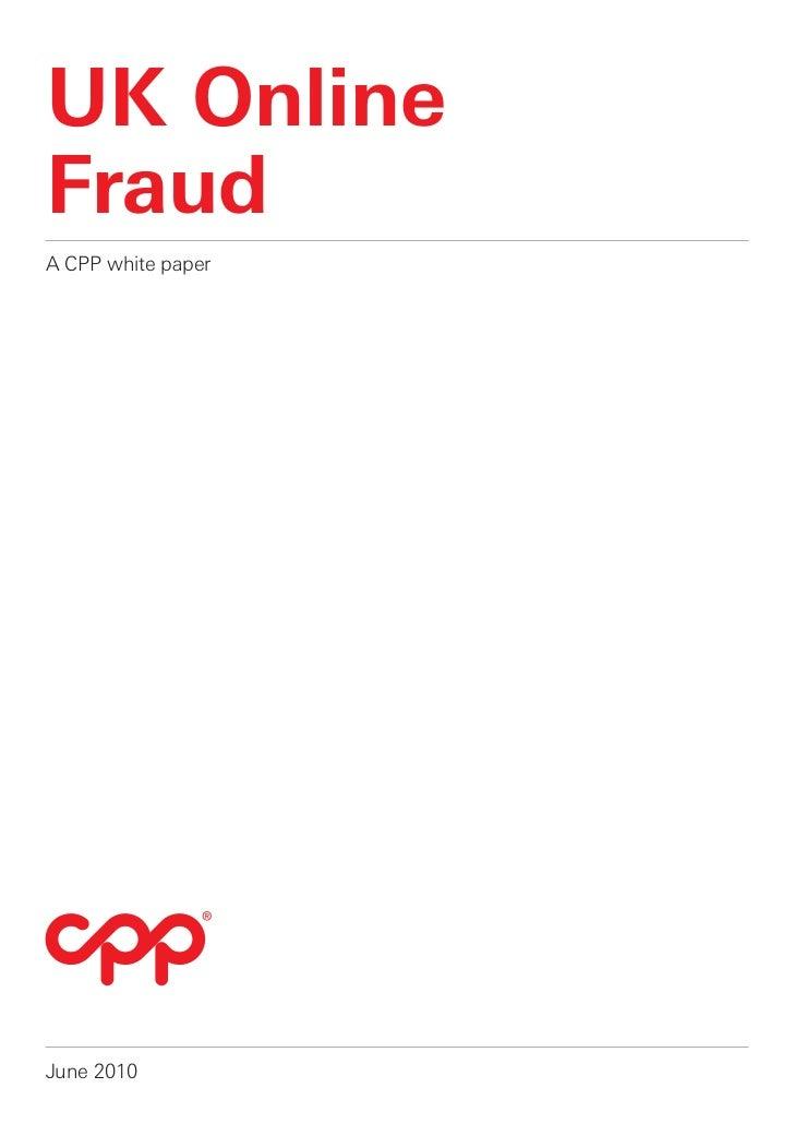 UK OnlineFraudA CPP white paperJune 2010