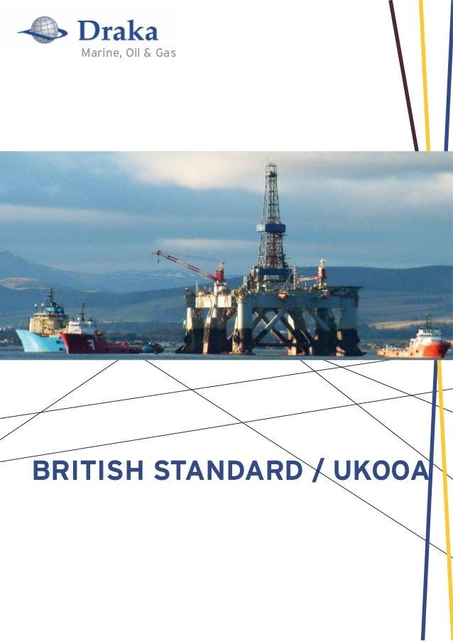 Marine, Oil & GasBRITISH STANDARD / UKOOA
